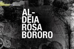 Palco Giratório apresenta: ALDEIA ROSA BORORO